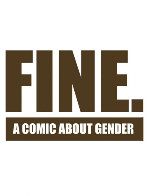FINE: a comic about gender