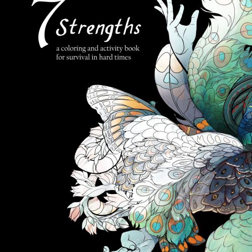 Seven Strengths: a coloring and activity book for resiliency
