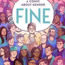 """PREORDER: Signed Copy of """"FINE: a comic about gender"""""""
